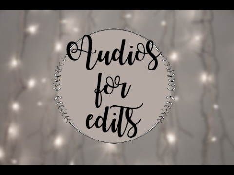 Audios for edits   Vine and Instagram