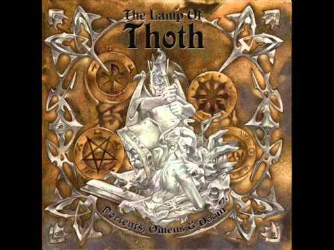 The Lamp Of Thoth - Portents, Omens & Dooms - (2008) - Full