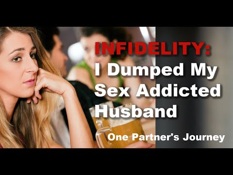 Interview with Partner Who Left Sex Addicted  Husband
