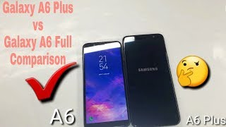 Samsung Galaxy A6 Plus vs Galaxy A6 Full Comparison