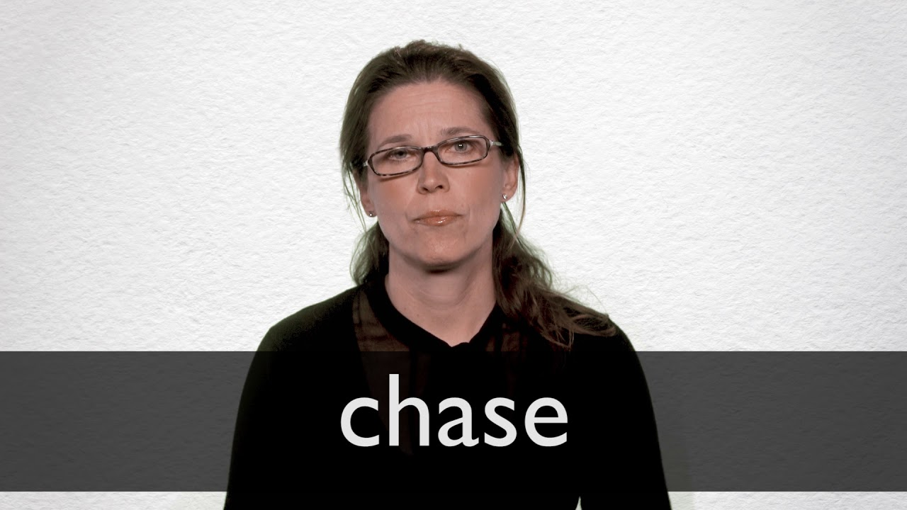 How to pronounce CHASE in British English