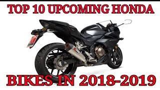 Upcoming Honda Bikes In India 2018-2019