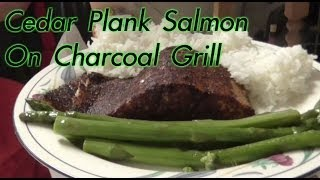 Cedar Plank Salmon with Dry Rub Recipe on Charcoal Grill