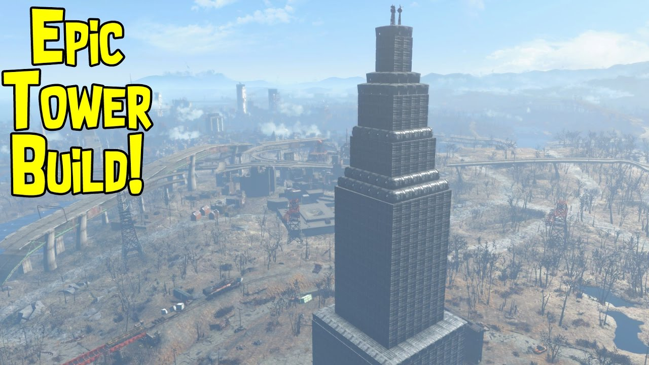 Fallout 4 - Epic Tower Build
