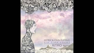 Astrix & John Fleming - 3er Time Lucky (Ritmo Remix)