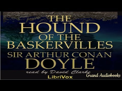 The Hound of the Baskervilles by Sir Arthur Conan Doyle (Full Audiobook)  *Grand Audiobooks