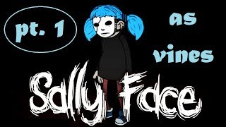 sally face as vines 1