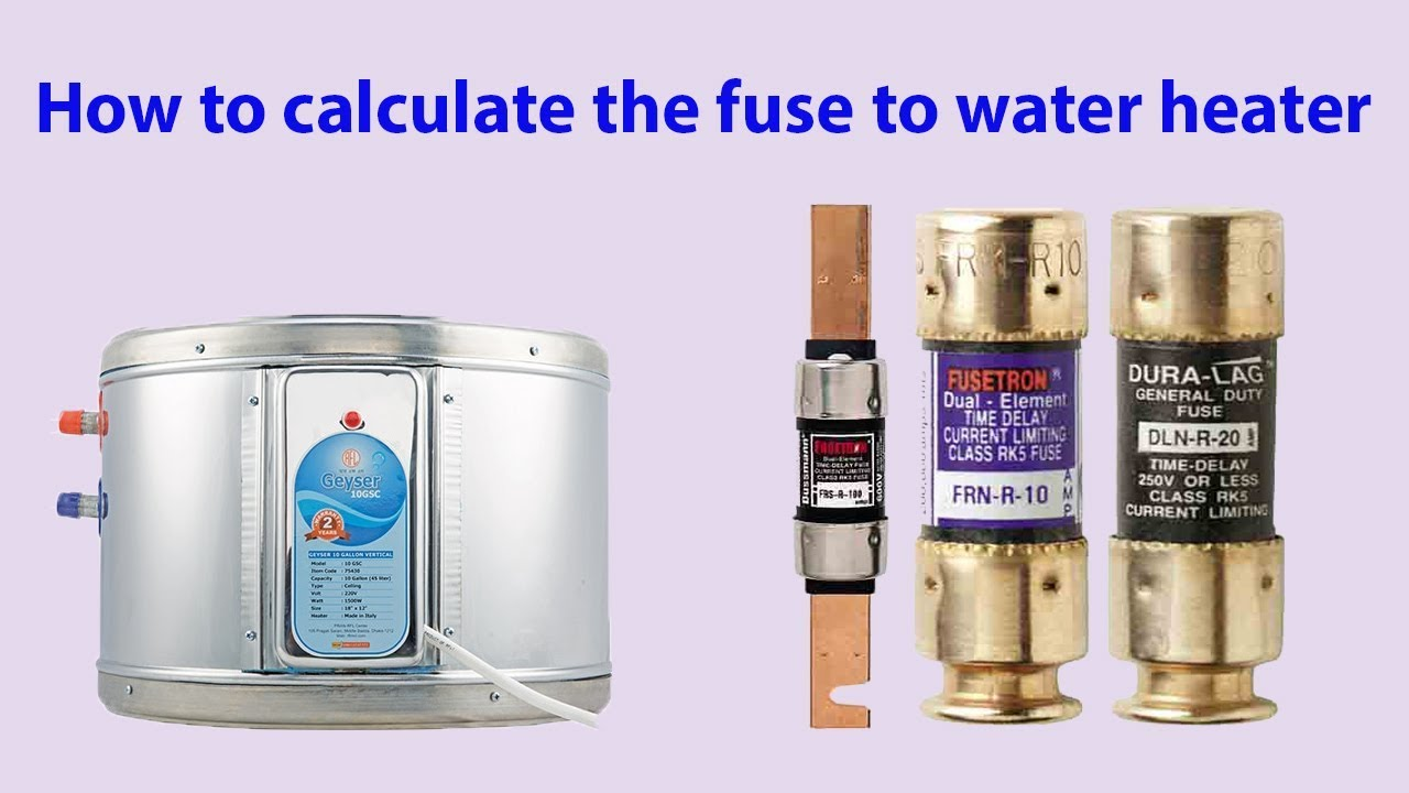 [SCHEMATICS_48IS]  How to calculate the fuse to water heater | Fuse Rating | earthbondhon -  YouTube | Hot Water Heaters Electric Fuse Box |  | YouTube
