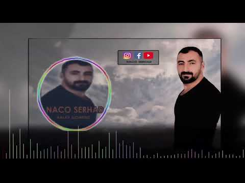 NACO SERHAD GOWEND HALAY [ Official Audio ] 2019 indir