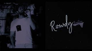 Rowdy Anthem Ringtone || Vijay Devarakonda Ringtone || Download Link 🔗