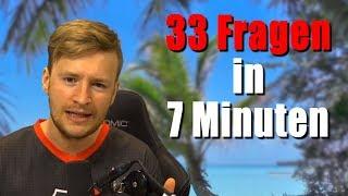 33 Fragen in 7 Minuten! | Frage - Antwort - Video!
