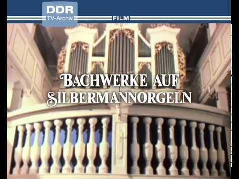 Bachwerke Auf Silbermannorgeln - Trailer | Deutsch/german
