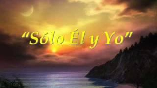 SÓLO ÉL Y YO PANDORA 87 (MUSICA Y LETRA)