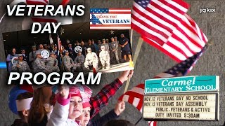 Veterans Day Program at Carmel Elementary School