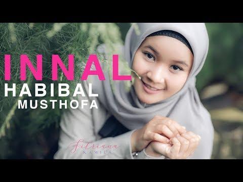 INNAL HABIBAL MUSTHOFA - FITRIANA ( Cover )