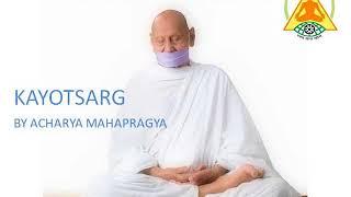 Preksha Meditation: Kayotsarg by Acharya Mahapragya