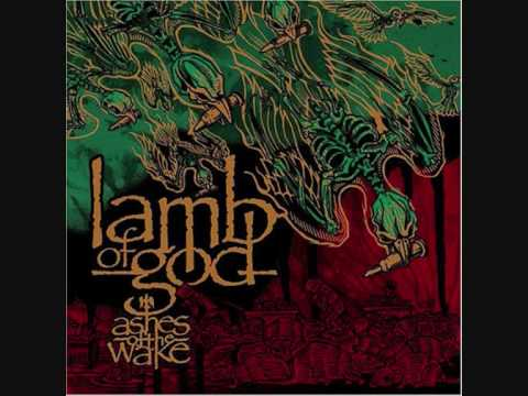 Lamb of God - Now you've got something to die for