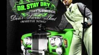 Dr. Stay Dry Feat. Lumidee & Wyclef Jean - Don