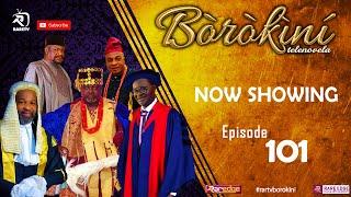 BOROKINI TELENOVELA S01 EP 101 latest Yoruba Web Series 2021
