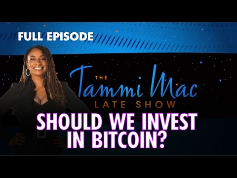 What Is Cryptocurrency And Why Should We Invest In Bitcoin FULL Episode | The Tammi Mac Late Show