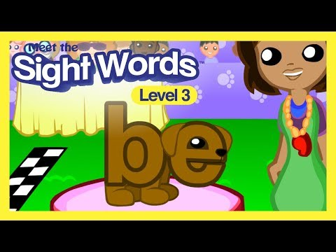 "Meet The Sight Words Level 3 - ""be"""