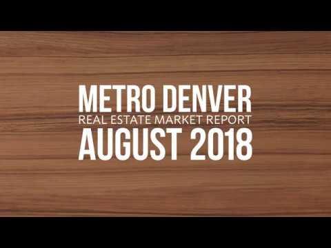 Denver Real Estate Market Report for August 2018