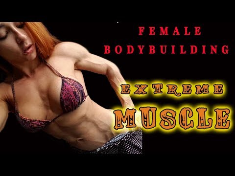 FEMALE BODYBUILDING – EXTREME MUSCLE