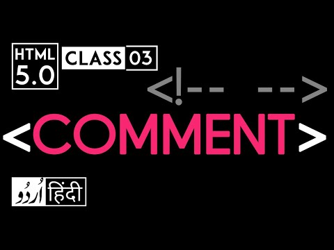 Comment Tag - Html 5 Tutorial In Hindi - Urdu - Class - 03