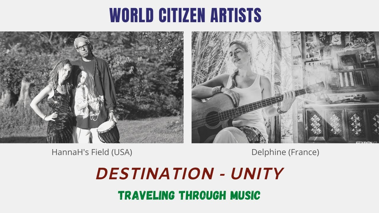 Traveling through Music - Destination Unity (Delphine & Hannah's Field)