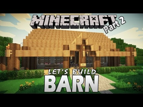 minecraft---how-to-build-a-barn---part-2-(let'sbuild)