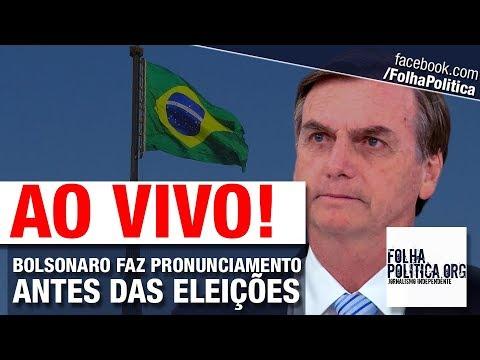 Resultado de imagem para Bolsonaro faz LIVE último pronunciamento ás vésperas das eleições
