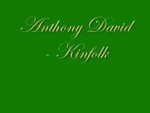 Anthony David - Kinfolk