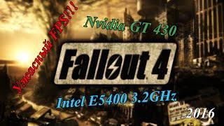 Nvidia GT 430 Intel E5400 3.2Ghz Fallout 4