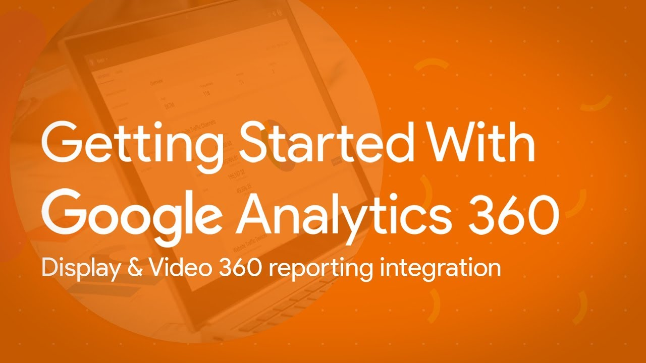 Display & Video 360 reporting integration