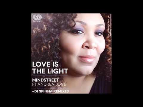 Mind Street Feat Andrea Love - Love Is The Light (Mindstreet Mix)