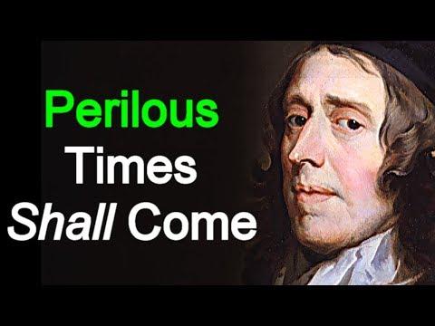Perilous Times - Puritan John Owen Sermon  (2 Timothy 3:1)
