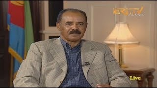 ERi-TV Local Media Interview With President Isaias Afwerki January 14 2018