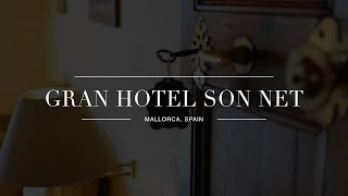 A Sustainable Sanctuary in the Mountains of Mallorca - Gran Hotel Son Net