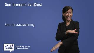 Teckenspråk - Sen leverans av tjänst