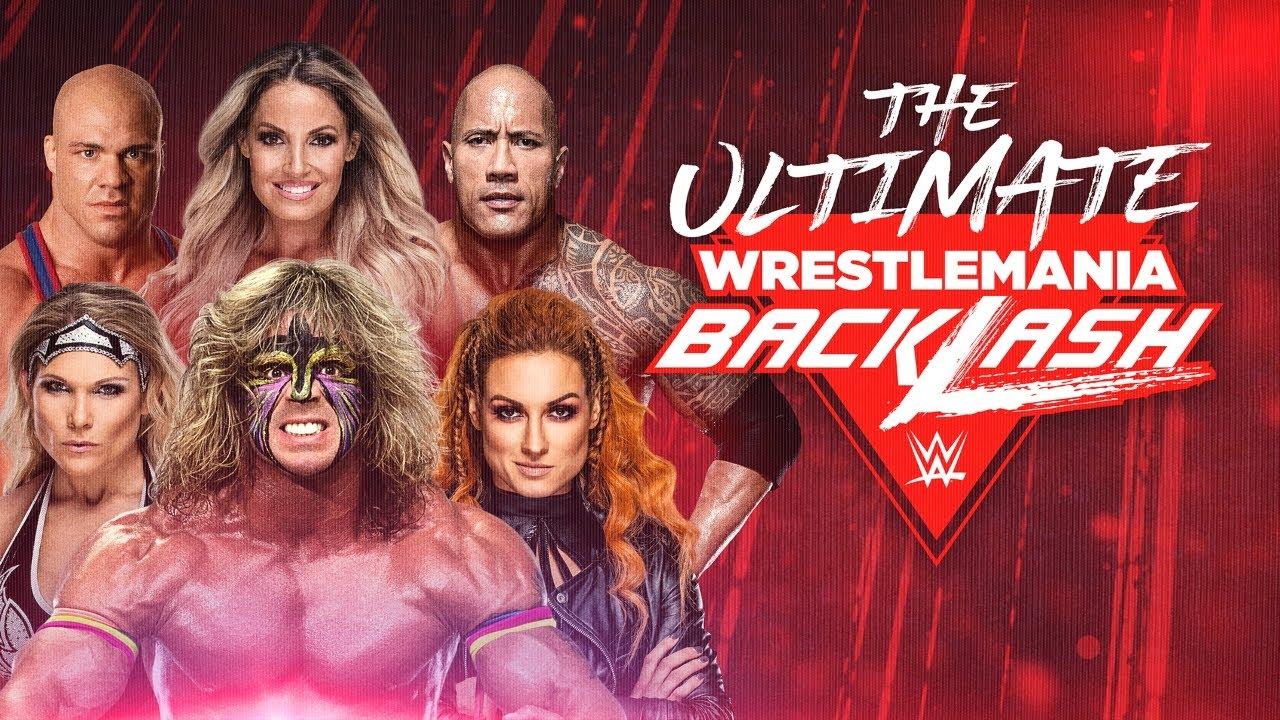 Watch WWE Ultimate Wrestlemania Backlash 5/17/21