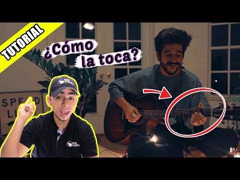 ¿Cómo la toca? Desconocidos - Camilo Echeverry | Tutorial en Guitarra