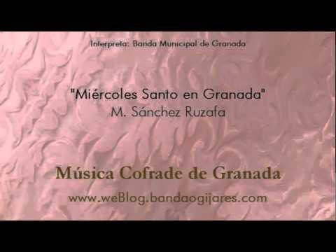 Miércoles Santo en Granada (M. Ruzafa) Marcha Procesión de Granada
