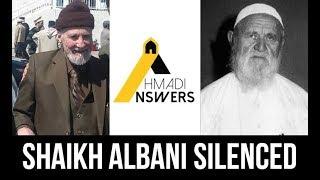 Shaikh Albani Silenced - Love for Nadir al Husni (Ahmadiyya)