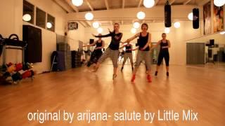 salute by little mix- zumba fitness choreography