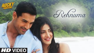 REHNUMA Video Song | ROCKY HANDSOME | John Abraham, Shruti Haasan | T-Series(Presenting REHNUMA VIDEO SONG from upcoming movie ROCKY HANDSOME, sung by Shreya Ghoshal, Inder Bawra and music composed by Sunny Bawra, ..., 2016-02-24T06:30:02.000Z)