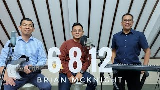 6 8 12 - BRIAN MCKNIGHT