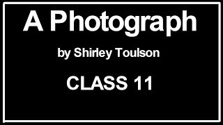 A Photograph (poem) Class 11 Explained in Hindi