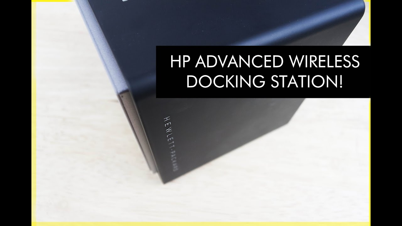 How To Set Up Hp Advanced Wireless Docking Station Wigig