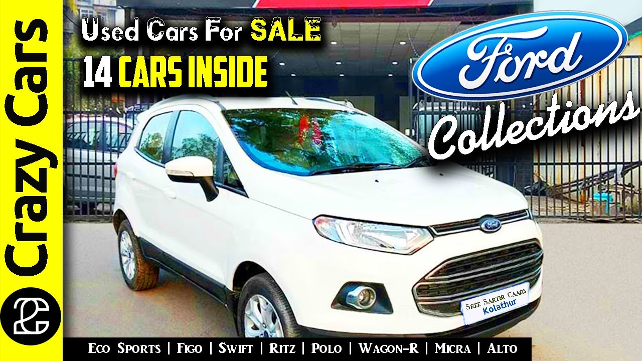 Ford Collection | Used Cars for sale in Tamilnadu | Secondhand Cars in Chennai | Crazy Cars