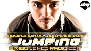 SAMUELE SARTINI feat. KATHERINE ELLIS - Jumping (Bimbo Jones radio edit)